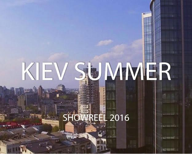 Kiev summer showreel